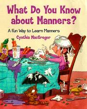 Cover of: What Do You Know About Manners?