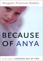 Cover of: Because of Anya | Margaret Peterson Haddix