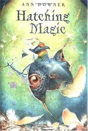 Cover of: Hatching Magic | Ann Downer