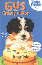 Cover of: Gus the Greedy Puppy (Puppy Friends)