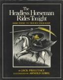 Cover of: The Headless Horseman Rides Tonight: more poems to trouble your sleep