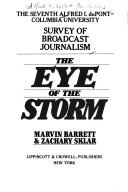 Cover of: The eye of the storm | Marvin Barrett