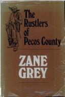 Cover of: The Rustlers of Pecos County
