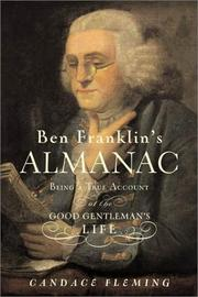 Cover of: Ben Franklin's almanac: being a true account of the good gentleman's life