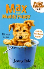 Cover of: Max the Muddy Puppy (Puppy Friends)
