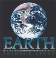 Cover of: Earth: our planet in space