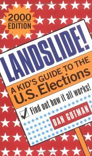 Cover of: Landslide!: a kid's guide to the U.S. elections