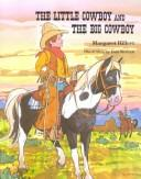 Cover of: The little cowboy and the big cowboy