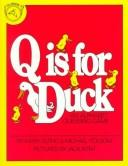 Cover of: Q Is for Duck: An Alphabet Guessing Game