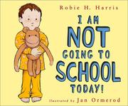 Cover of: I am not going to school today