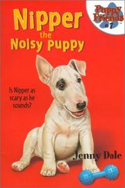 Cover of: Nipper the noisy puppy
