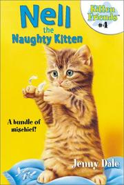 Cover of: Nell the Naughty Kitten (Kitten Friends)