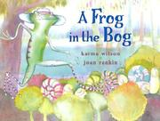 Cover of: A Frog in the Bog