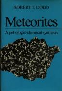 Cover of: Meteorites, a petrologic-chemical synthesis