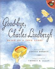 Cover of: Good-Bye, Charles Lindbergh: Based on a True Story