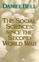 Cover of: The social sciences since the Second World War