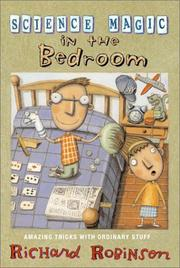Cover of: Science Magic In The Bedroom: Amazing Tricks with Ordinary Stuff (Science Magic)