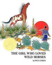 Cover of: The Girl Who Loved Wild Horses