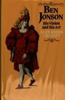 Cover of: Ben Jonson, his vision and his art