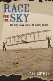 Cover of: Race for the sky: the Kitty Hawk diaries of Johnny Moore
