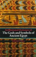 Cover of: The gods and symbols of ancient Egypt | Manfred Lurker