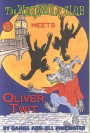 Cover of: The Werewolf Club Meets Oliver Twit (Werewolf Club) | Daniel Manus Pinkwater