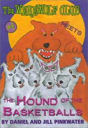 Cover of: The Werewolf Club meets the Hound of the Basketballs | Daniel Manus Pinkwater