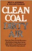 Cover of: Clean coal/dirty air