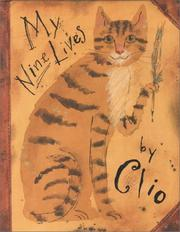 Cover of: My Nine Lives by Clio | Marjorie Priceman