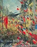 Cover of: The great book of French impressionism