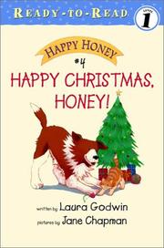 Cover of: Happy Christmas, Honey! | Laura Godwin