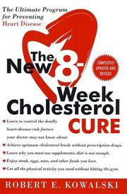 The New 8-Week Cholesterol Cure by Robert E. Kowalski