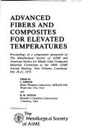 Cover of: Advanced fibers and composites for elevated temperatures