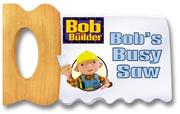 Cover of: Bob's busy saw