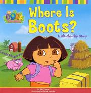 Cover of: Where Is Boots?: A Lift-the-Flap Story (Dora the Explorer)