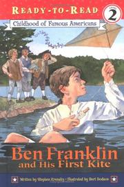 Cover of: Ben Franklin and his first kite | Stephen Krensky