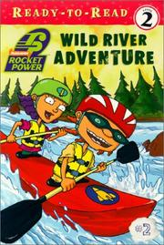 Cover of: Wild river adventure