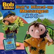 Bob's Mixed-Up Messages by Kiki Thorpe