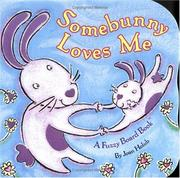 Cover of: Somebunny Loves Me: A Fuzzy Board Book
