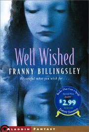 Cover of: Well Wished/Fantasy (Books That Cast a Spell! Fantasy Favorites) | Franny Billingsley