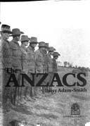 Cover of: The Anzacs | Patsy Adam-Smith