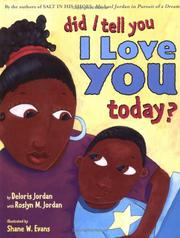 Cover of: Did I tell you I love you today?