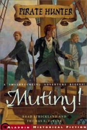 Cover of: Mutiny! | Brad Strickland
