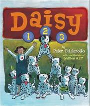 Cover of: Daisy 1, 2, 3 | Peter Catalanotto
