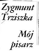 Cover of: Mój pisarz