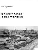 Cover of: Sydney since the twenties