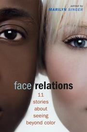 Cover of: Face Relations:  Eleven Stories About Seeing Beyond Color