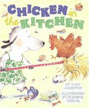 Cover of: Chicken in the Kitchen | Tony Johnston