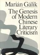 Cover of: genesis of modern Chinese literary criticism (1917-1930) | MariaМЃn GaМЃlik