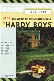 Cover of: The secret of the soldier's gold | Franklin W. Dixon
